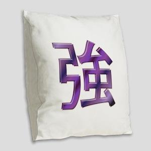 Japanese Kanji - Strength Burlap Throw Pillow