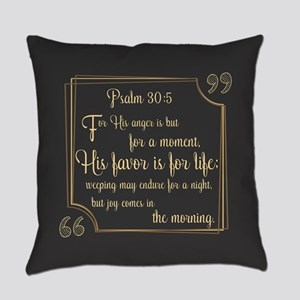 Bible Verse Gift Psalm 30:5 Everyday Pillow