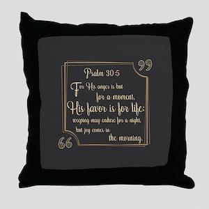 Bible Verse Gift Psalm 30:5 Throw Pillow