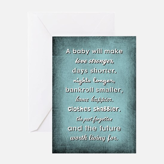 A BABY WILL... Greeting Cards
