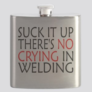 There's No Crying In Welding Flask