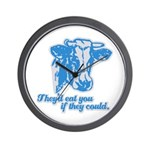 COWS - they'd eat you if they Wall Clock
