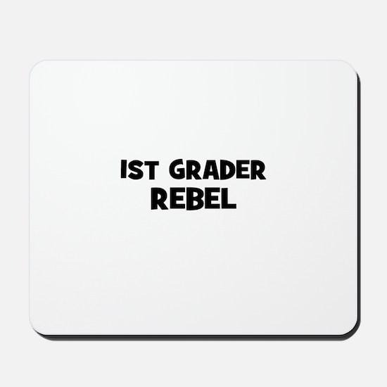 1st Grader Rebel Mousepad