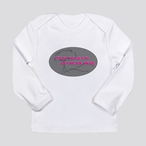 Your Image Here Oval Long Sleeve T-Shirt