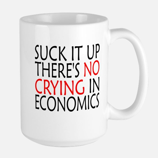There's No Crying In Economics Mugs