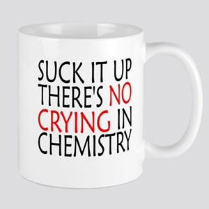 There's No Crying In Chemistry Mugs