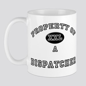 Property of a Dispatcher Mug
