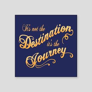 "Destination Journey -txt Square Sticker 3"" x 3"""