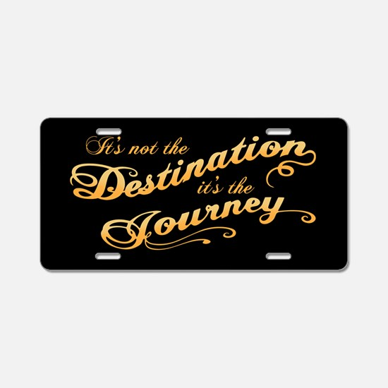 Destination Journey -txt Aluminum License Plate