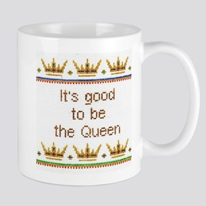 Good To Be Queen Mugs