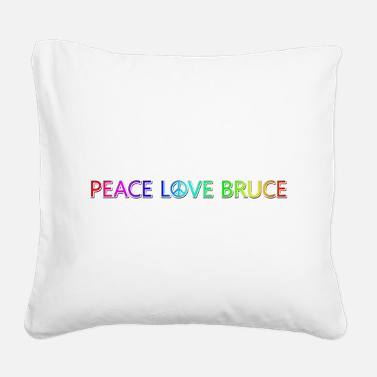 Peace Love Bruce Square Canvas Pillow