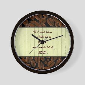 ALL I NEED TODAY... Wall Clock