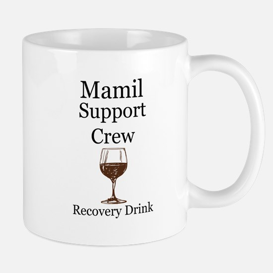Mamil Support Crew Recovery Drink! Mugs