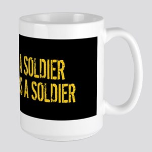 U.S. Army: Once a Soldier, Always a Sol Large Mug
