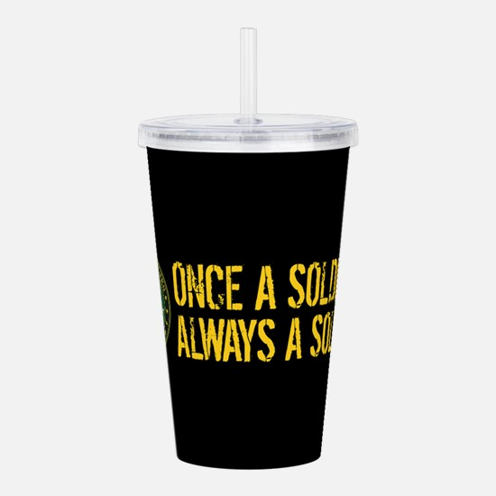 U.S. Army: Once a Sold Acrylic Double-wall Tumbler