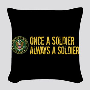 U.S. Army: Once a Soldier, Alw Woven Throw Pillow