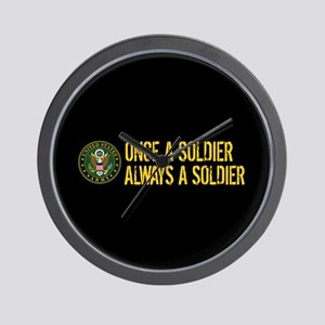 U.S. Army: Once a Soldier, Always a Sol Wall Clock