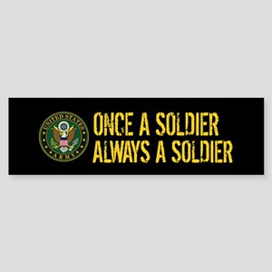 U.S. Army: Once a Soldier, Always Sticker (Bumper)