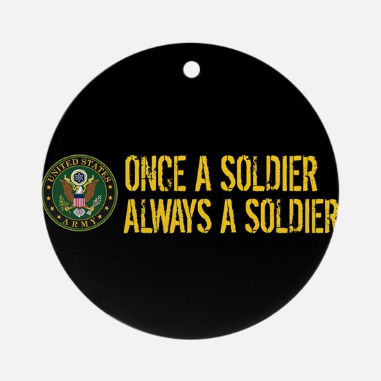 U.S. Army: Once a Soldier, Always a Round Ornament