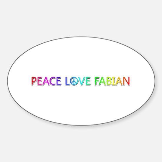 Peace Love Fabian Oval Decal