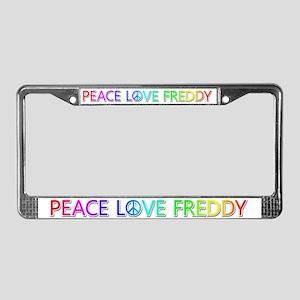 Peace Love Freddy License Plate Frame