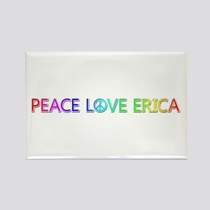 Peace Love Erica Rectangle Magnet