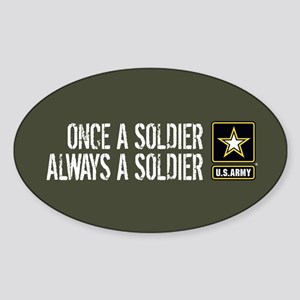 U.S. Army: Once a Soldier (Military Sticker (Oval)