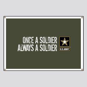 U.S. Army: Once a Soldier (Military Green) Banner