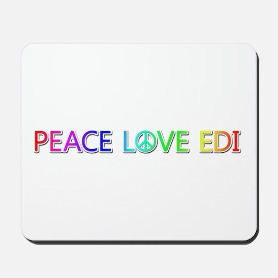Peace Love Edi Mousepad