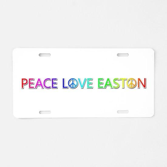 Peace Love Easton Aluminum License Plate