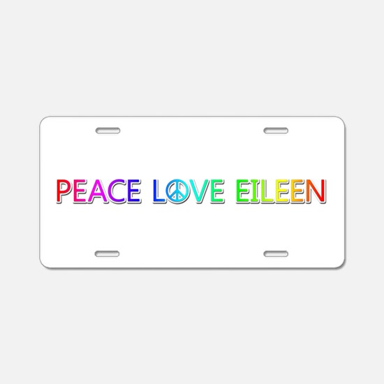 Peace Love Eileen Aluminum License Plate