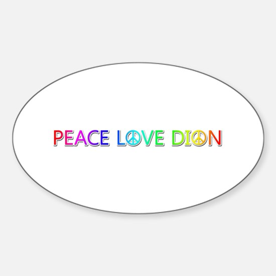 Peace Love Dion Oval Decal