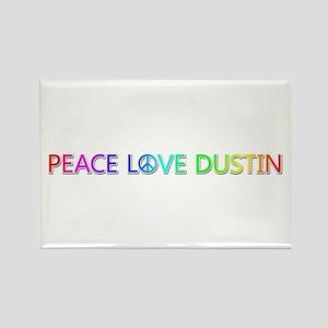 Peace Love Dustin Rectangle Magnet