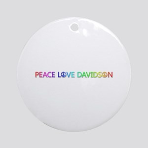 Peace Love Davidson Round Ornament