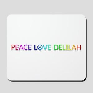 Peace Love Delilah Mousepad