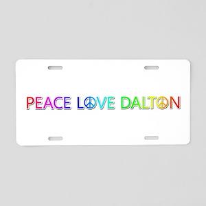 Peace Love Dalton Aluminum License Plate