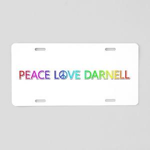 Peace Love Darnell Aluminum License Plate
