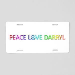 Peace Love Darryl Aluminum License Plate