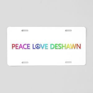 Peace Love Deshawn Aluminum License Plate