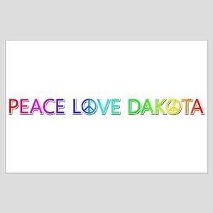 Peace Love Dakota Large Poster