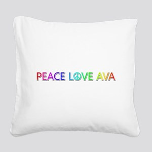 Peace Love Ava Square Canvas Pillow