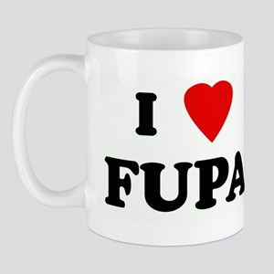 I Love FUPA Mug