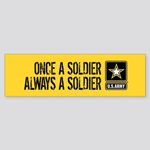 U.S. Army: Once a Soldier (Gold) Sticker (Bumper)