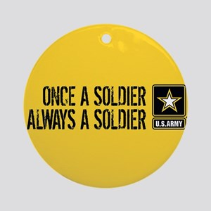 U.S. Army: Once a Soldier (Gold) Round Ornament