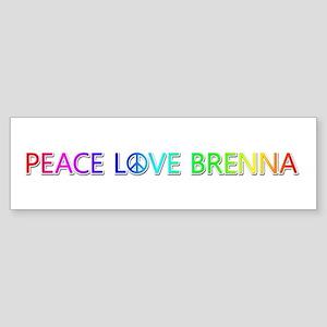Peace Love Brenna Bumper Sticker