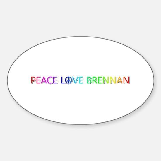 Peace Love Brennan Oval Decal