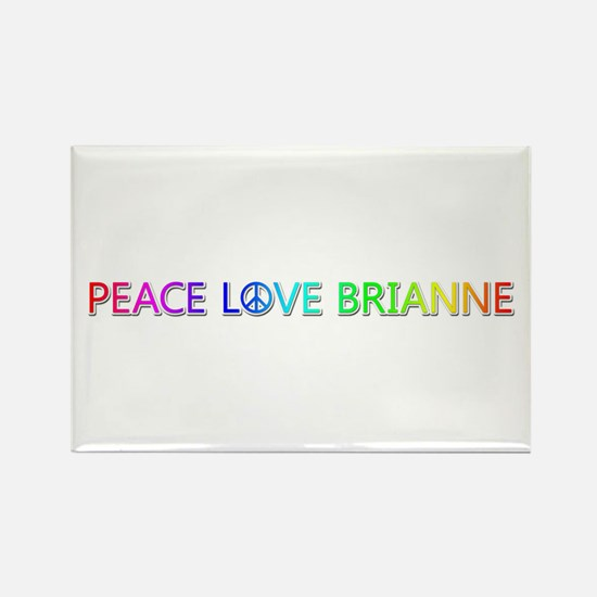 Peace Love Brianne Rectangle Magnet