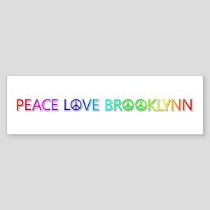 Peace Love Brooklynn Bumper Sticker
