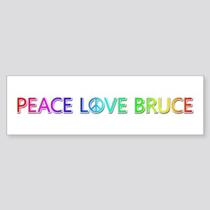 Peace Love Bruce Bumper Sticker