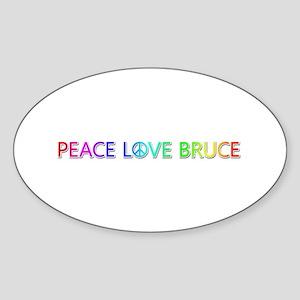 Peace Love Bruce Oval Sticker
